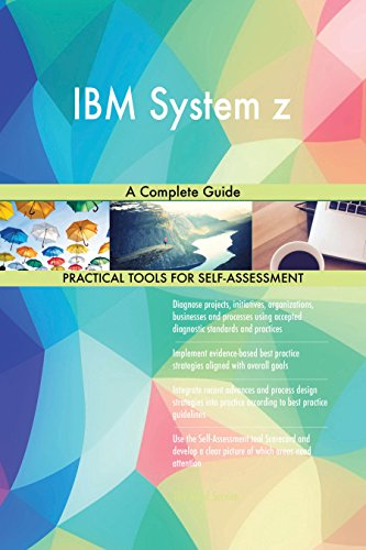 IBM System z A Complete Guide