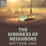 The Kindness of Neighbors