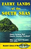 Faery Lands of the South Seas, James Norman Hall and Charles Bernard Nordhoff, 1570901481