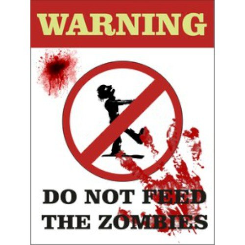 Warning Do Not Feed The Zombies Mini COLGAR cartel de aviso ...