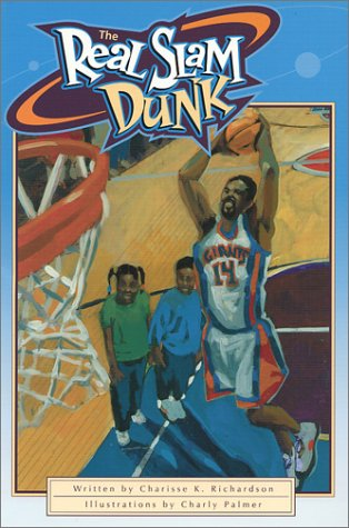 Read Online The Real Slam Dunk (I Can Be Anything I Want to Be, 1) pdf epub