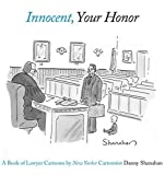 Innocent, Your Honor, Danny Shanahan, 081095902X