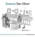 Innocent, Your Honor, Danny Shanahan, 081095902X