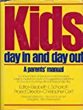 Kids, Day in and Day Out, Elisabeth Lohman Scharlatt and Christopher Cerf, 0671224808
