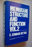 Membrane Structure and Function, Bittar, E. Edward, 0471038172
