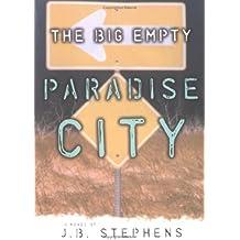 Paradise City (The Big Empty, Book 2)