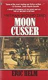 Moon Cusser, Eric Helm, 0373627157