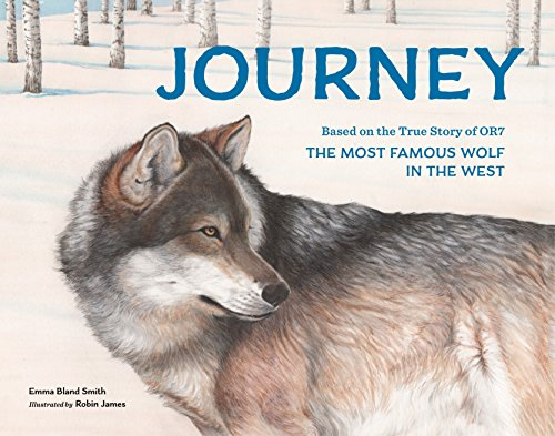 Riding Red Hood Smiths - Journey: Based on the True Story of OR7, the Most Famous Wolf in the West