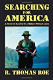Searching for America, R. Thomas Roe, 1935991078
