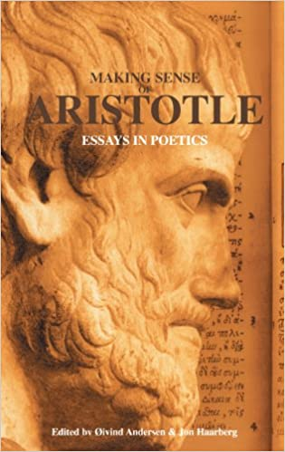 com making sense of aristotle essays in poetics making sense of aristotle essays in poetics