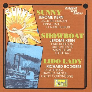 Sunny / Show Boat (Original 1928 London Cast) / Lido Lady [3 on 1] by Pearl