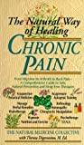 Chronic Pain, Theresa Foy DiGeronimo and Natural Medicine Collective, 0440216583