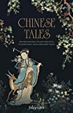 img - for Chinese Tales: An Enchanting Collection of 24 Chinese Folk Tales and Fairy Tales (Fairytalez) book / textbook / text book