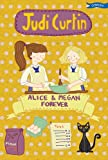 Alice and Megan Forever, Judi Curtin, 1847171192