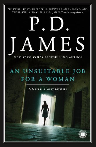 By P.D. James - An Unsuitable Job for a Woman (Cordelia Gray Mysteries, No. 1) (12.2.2000) pdf epub