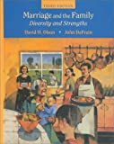 Marriage and the Family : Diversity and Strengths, Olson, David H., 0767414470
