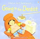 img - for Going to the Dentist (Usborne First Experiences) book / textbook / text book
