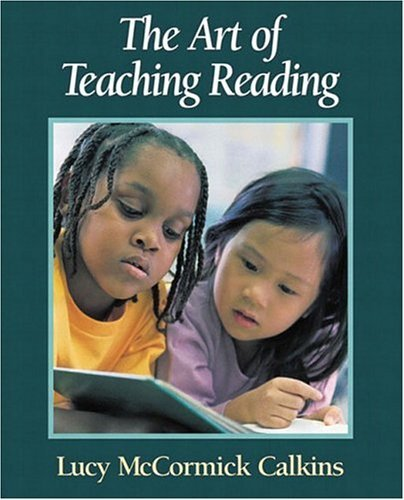 By Lucy McCormick Calkins - Art of Teaching Reading: 1st (first) Edition PDF