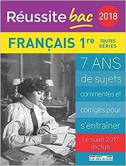 Reussite Bac la Compil 2018 Français Première Réussite bac: Amazon.es: Nicolas Le Flahec, Quitterie Bestard: Libros en idiomas extranjeros