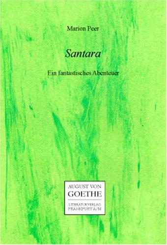 Santara: Ein fantastisches Abenteuer