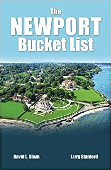 The Newport Bucket List: 100 Ways To Have A Real Rhode Island Experience. Books Pdf File
