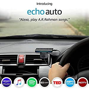 Echo Auto - add Alexa to your car