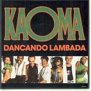 "DANCANDO LAMBADA 7 INCH (7"" VINYL 45) UK CBS 1990"