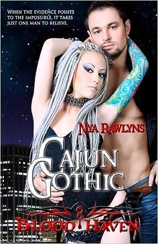 Cajun Gothic Blood Haven Nya Rawlyns 9781484072004 Amazon