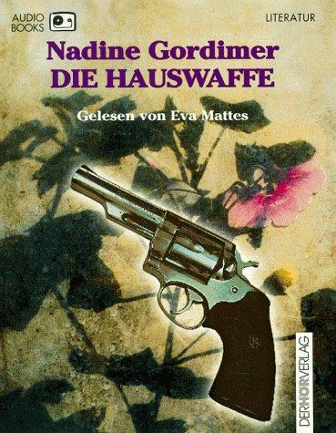 Die Hauswaffe, 5 Cassetten Hörkassette – 1998 Nadine Gordimer Eva Mattes Dhv der Hörverlag 3895844578