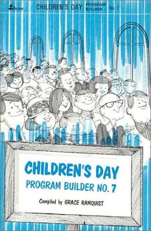 Children's Day Program Builder No. 7