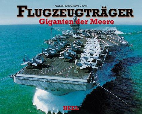 Flugzeugträger - Giganten der Meere