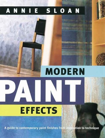 Read Online Modern Paint Effects: A Guide to Contemporary Paint Finishes from Inspiration to Technique pdf epub
