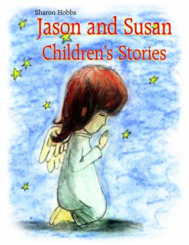 Jason and Susan Children's Stories pdf epub