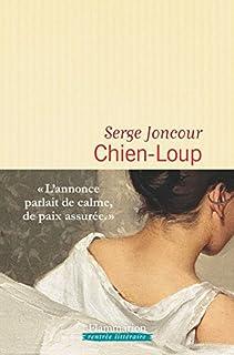 Chien-loup, Joncour, Serge