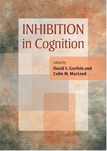 Inhibition in Cognition (Decade of Behavior)
