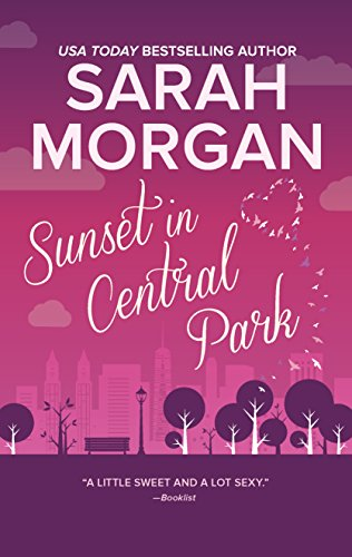 Sunset in Central Park: The perfect romantic comedy to curl up with (From Manhattan with Love) (Best Business To Start In New York)