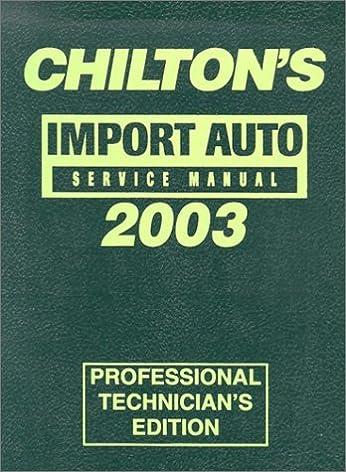chilton s import service manual 1999 2003 annual edition chilton rh amazon com Haynes Auto Repair Manuals Chilton Books