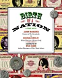 Birth of a Nation: A Comic Novel, Aaron Mcgruder, Reginald Hudlin, Kyle Baker, 1400048591