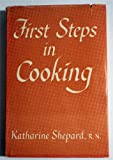 img - for First Steps in Cooking book / textbook / text book