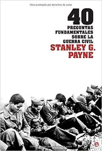 40 Preguntas Fundamentales Sobre La Guerra Civil: Amazon.es: Stanley ...