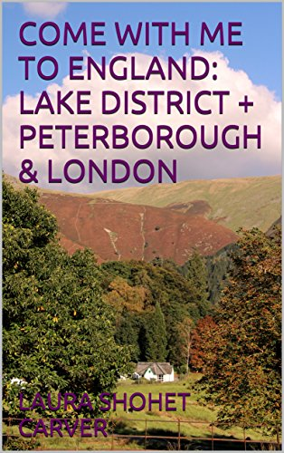 Amazon come with me to england lake district peterborough come with me to england lake district peterborough london by shohet carver fandeluxe Ebook collections
