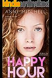 Happy Hour: a chick-lit novel