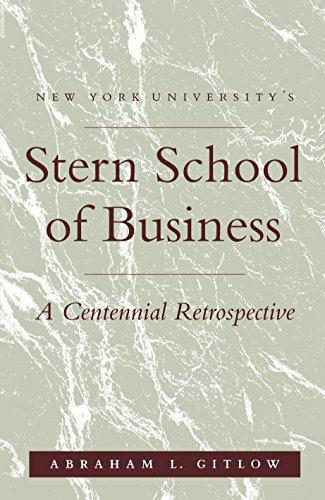 NYU'S Stern School of Business: A Centennial Retrospective
