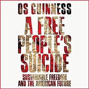 A Free People's Suicide Audiobook
