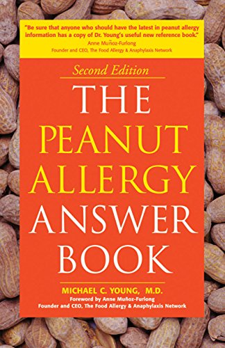 The Peanut Allergy Answer Book: 2nd Edition by Michael C Young