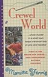 Crewel World (A Needlecraft Mystery) by  Monica Ferris in stock, buy online here