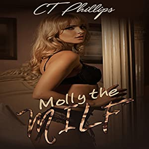 Molly The MILF: Book 1 Audiobook