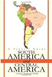 South America and Central America, Charles Raymond Dillon, 0595250718