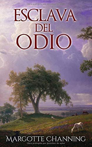 ESCLAVA DEL ODIO (SALVADA POR AMOR): Amazon.es: CHANNING, MARGOTTE: Libros