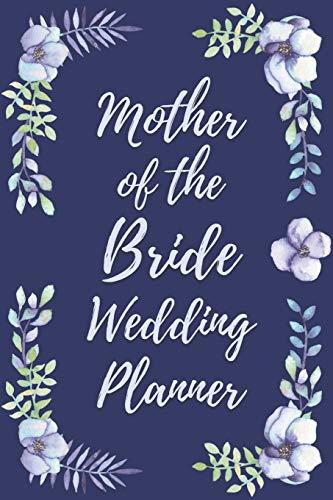 Mother of the Bride Wedding Planner: Wedding